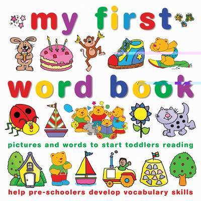 My First Word Book: Point and Say with the Teddy Bears by Joy Wotton