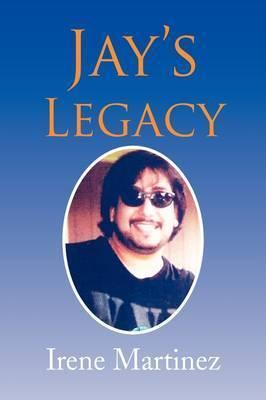 Jay's Legacy by Irene Martinez