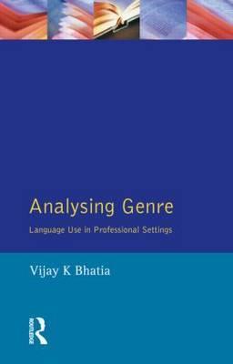Analysing Genre by V.K. Bhatia