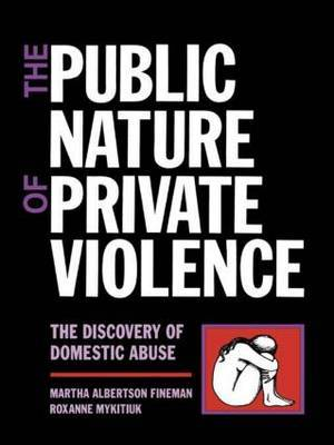 The Public Nature of Private Violence