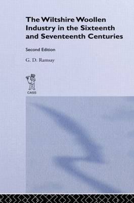 The Wiltshire Woollen Industry in the Sixteenth and Seventeenth Centuries by G.D. Ramsay image