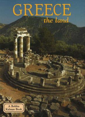 Greece, the Land by Sierra Adare