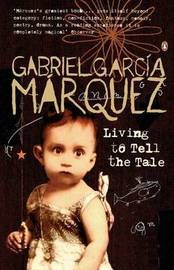 Living to Tell the Tale by Gabriel Garcia Marquez image