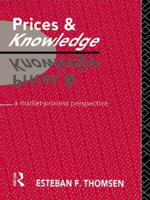 Prices and Knowledge by Esteban F. Thomsen