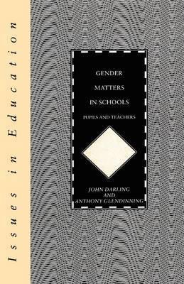 Gender Matters in Schools by John Darling image