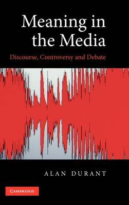Meaning in the Media by Alan Durant