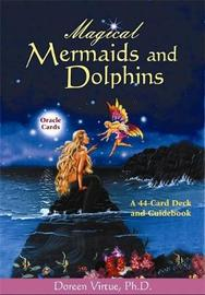 Magical Mermaids and Dolphins Oracle Cards (Deck + Guidebook) by Doreen Virtue