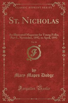 St. Nicholas, Vol. 20 by Mary Mapes Dodge image