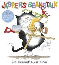 Jasper's Beanstalk by Nick Butterworth
