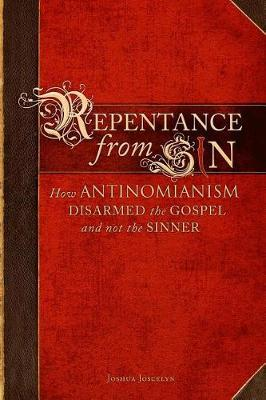 Repentance from Sin by Joshua Joscelyn