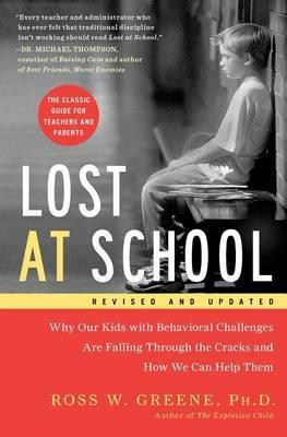 Lost at School by Ross W. Greene
