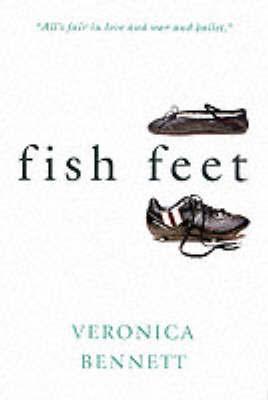 Fish Feet by Veronica Bennett