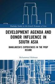 Development Agenda and Donor Influence in South Asia by Mohammad Mizanur Rahman