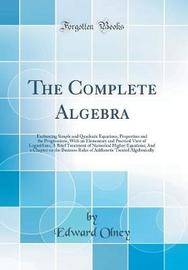 The Complete Algebra by Edward Olney image