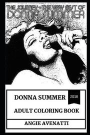 Donna Summer Adult Coloring Book by Angie Avenatti