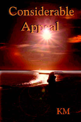 Considerable Appeal by K.M.