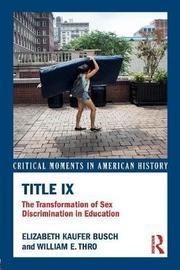 Title IX by Elizabeth Kaufer Busch