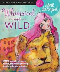 Whimsical and Wild by Jane Davenport