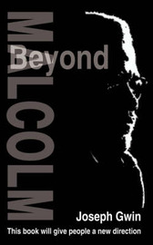 Beyond Malcolm by Joseph Gwin image