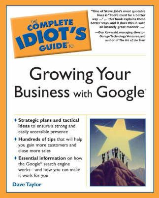 The Complete Idiot's Guide to Growing Your Business with Google by Dave Taylor image