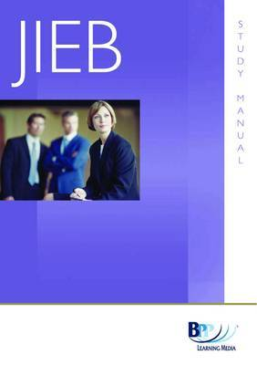 JIEB - Administrations, CVAs and Receiverships: Study Text by BPP Learning Media image