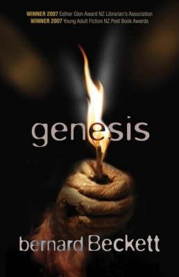 Genesis (NZ) (LIANZA Award Winner) (NZ Post Award Winner) by Bernard Beckett