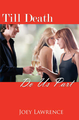 Till Death Do Us Part by Joey Lawrence