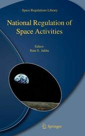 National Regulation of Space Activities