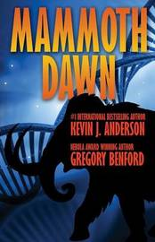 Mammoth Dawn by Kevin J. Anderson