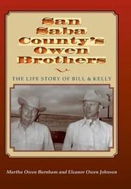 San Saba Countys Owen Brothers by Martha Burnham