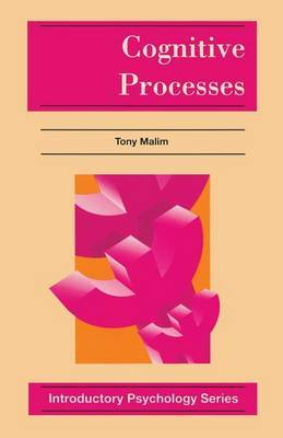 Cognitive Processes by Tony Malim