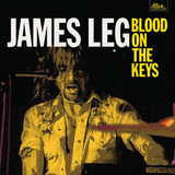 Blood On The Keys by James Leg