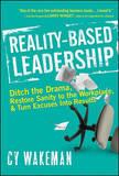 Reality-Based Leadership by Cy Wakeman