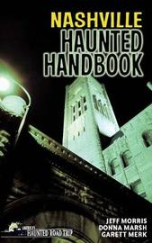 Nashville Haunted Handbook by Donna Marsh