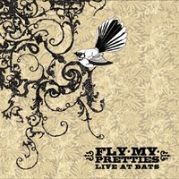 Live at Bats by Fly My Pretties