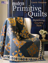 Modern Primitive Quilts by Laurie Simpson image