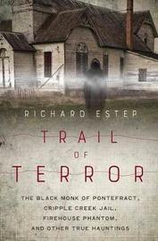 Trail of Terror by Richard Estep