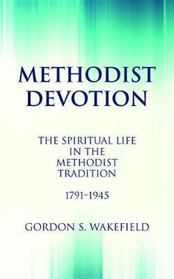 Methodist Devotion by Gordon S. Wakefield image