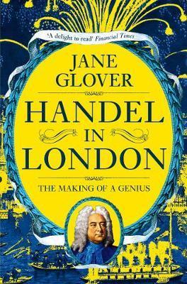 Handel in London by Jane Glover