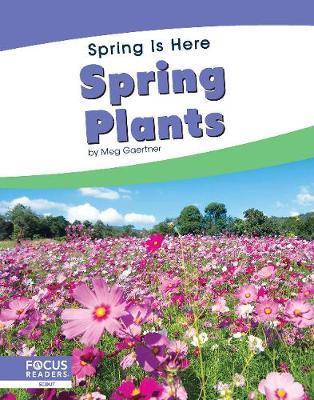 Spring Is Here: Spring Plants by Meg Gaertner
