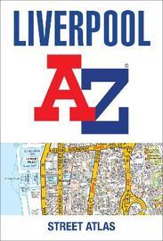 Liverpool A-Z Street Atlas by A-Z Maps