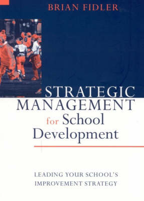 Strategic Management for School Development by Brian Fidler image