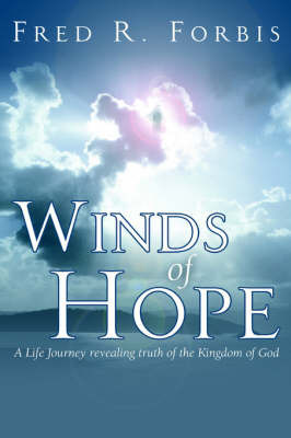 Winds of Hope by Fred, R. Forbis