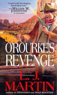 O'Rourke's Revenge by L.J. Martin