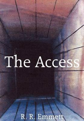 The Access by R.R. Emmett