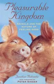 Pleasurable Kingdom by Jonathan Balcombe image