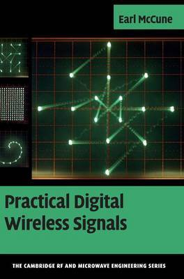 Practical Digital Wireless Signals by Earl McCune