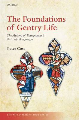 The Foundations of Gentry Life by Peter Coss image