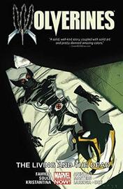 Wolverines Volume 3: The Living And The Dead by Charles Soule