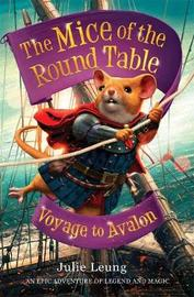 The Mice of the Round Table 2: Voyage to Avalon by Julie Leung image